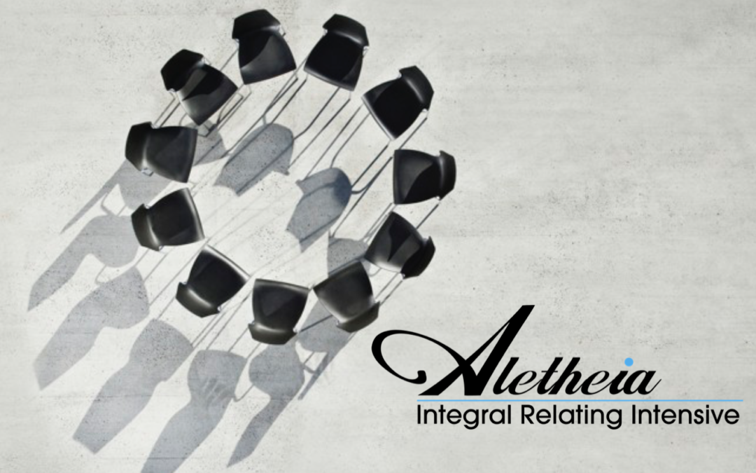 Aletheia Integral Circling Intensive Returns ~ August 16-18th in Boulder